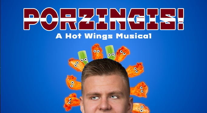 porzingis a hot wings musical